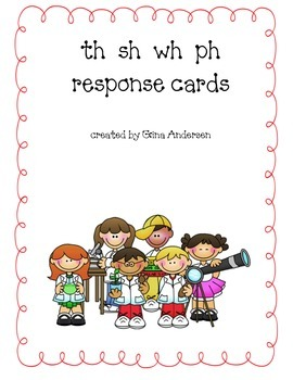 Response Cards- th, sh, wh, ph