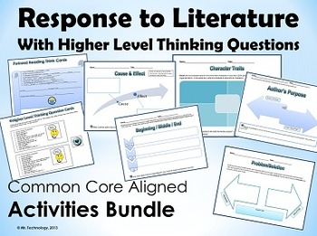 Response to Literature Bundle w/Higher Level Thinking Q's