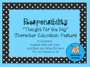 """Responsibility """"Thought for the Day"""" Character Education Posters"""