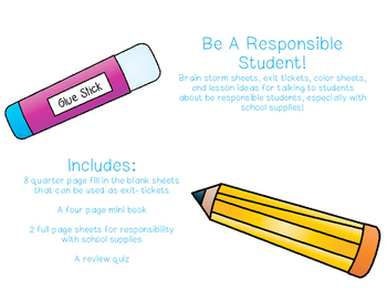 Responsible Students Take Care Of Their Supplies