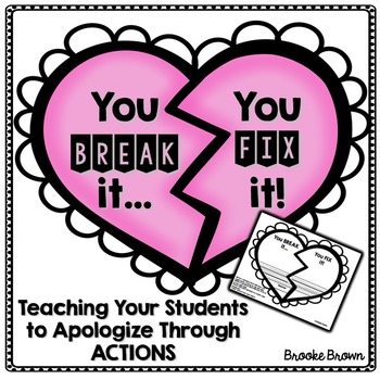 """""""You break it, You fix it"""" (Apology of Action) Activities"""