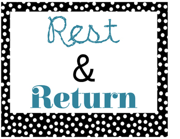 Rest and Return