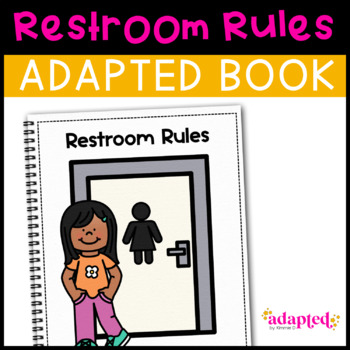 Using the Restroom: Adapted Book for students with Autism