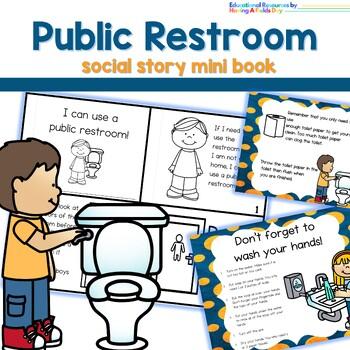Bathroom/Restroom Social Story (for pubic bathrooms/restrooms)