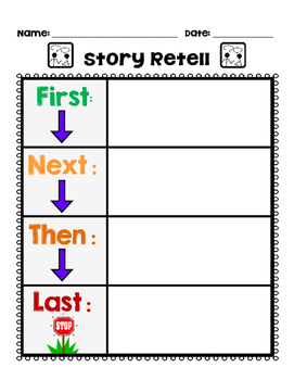 Story Retell: First, Next, Then, Last