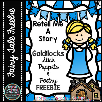 Retell Me A Story--Goldilocks Stick Puppets & Reader's The