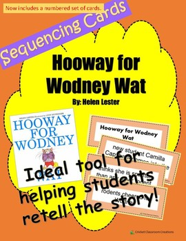 Retell and Sequencing Cards: Hooway For Wodney Wat - First