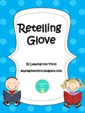 Retelling Gloves