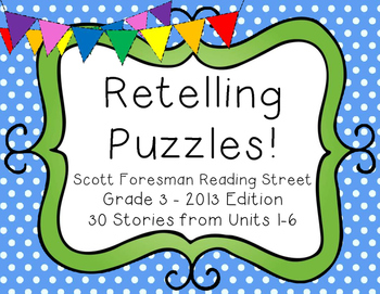 Retelling Puzzles version 1 - Reading Street 2013 Edition
