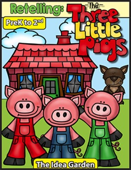 Retelling - The Three Little Pigs (Pre-K to Second)