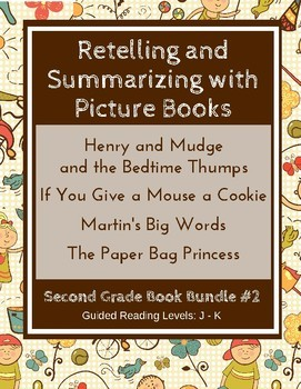 Retelling with Picture Books (Second Grade Super Pack) CCSS