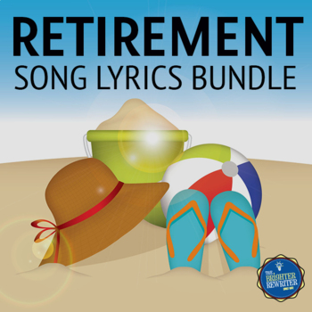Retirement Song Lyrics Bundle