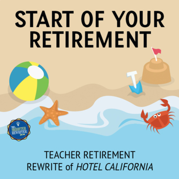 Retirement Song Lyrics for Hotel California