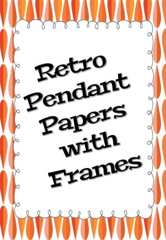 Retro Pendant Papers with Frames