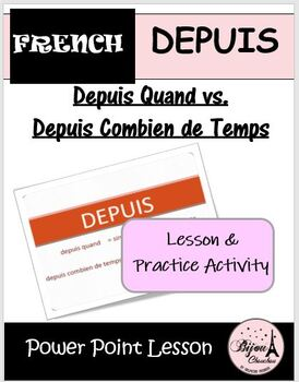 Review Activity on the use of DEPUIS QUAND vs DEPUIS COMBI