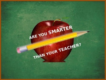 Review Game: Are You Smarter Than Your Teacher