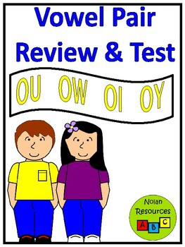 Review & Test - Vowel Pairs - OU, OW, OI, OY