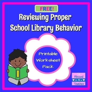 Reviewing Proper Library Behavior Printable Resources {Free!}