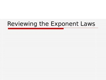Reviewing The Exponent Laws