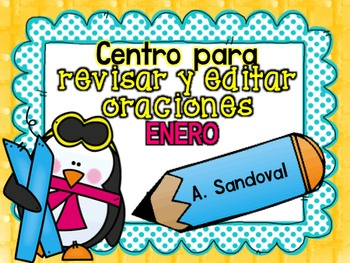 Revise and Edit Center in SPANISH JANUARY