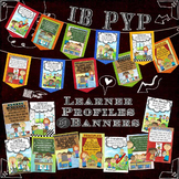 Revised IB PYP Learning Profile Posters and Banners US Version