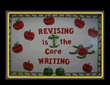 Revising Bulletin Board - Revising is the Core of Writing