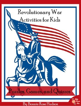 Revolutionary War Activities for Kids: Puzzles, Games, and