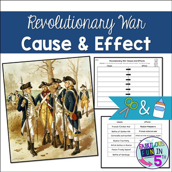 Revolutionary War: Causes and Effects Worksheet