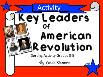 Revolutionary War Leaders - Interactive Sorting and Matchi
