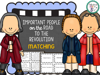 Revolutionary War - People on The Road to The Revolution -