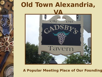Revolutionary War PowerPt Series-Gadsby's Tavern Founding