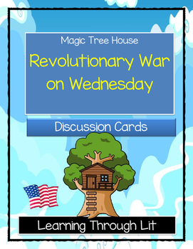 Magic Tree House REVOLUTIONARY WAR ON WEDNESDAY - Discussi