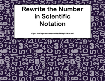 Rewriting Numbers From Decimals to Scientific Notation Task Cards