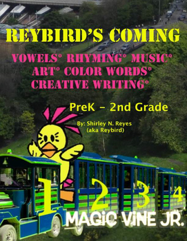 Reybird's Coming (Teaching Vowels) & a Song Bundle!