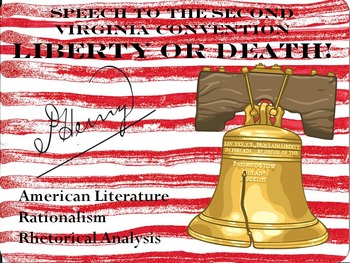 Rhetorical Analysis & Parallelism: Patrick Henry's Liberty