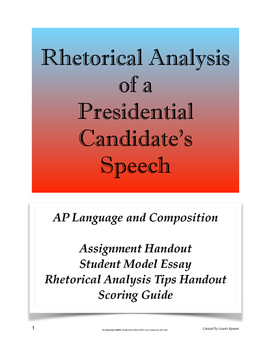 Rhetorical Analysis of a Presidential Candidate's Speech;