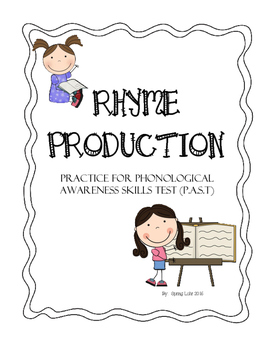 Rhyme Production - Practice for Phonological Awareness Ski