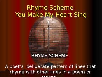 Rhyme Scheme You Make My Heart Sing