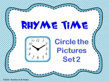 Rhyme Time Flipchart & PowerPoint File - Circle the Pictur