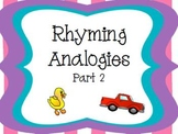 Rhyming Analogies Part 2 CCSS