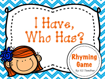 """Rhyming  """"I Have, Who Has"""""""