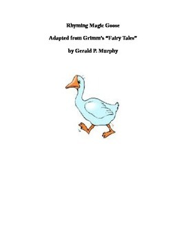 Rhyming Magic Goose - One Act Play for Kids!