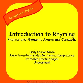 Rhyming Unit: Phonics and Phonemic Awareness Concepts