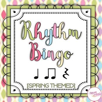 Rhythm Bingo - Level 1 - Spring Themed