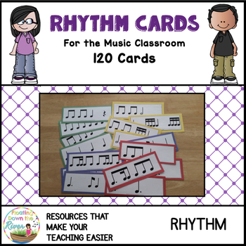 Rhythm Cards for the Music Classroom