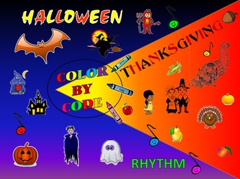 Rhythm: Color By Code: Halloween and Thanksgiving: G1-3