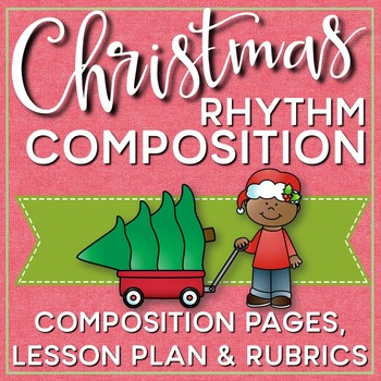 Christmas Rhythm Composition Mini Lessons, Composition Pag