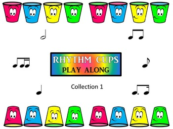 Rhythm Cup Play Alongs, Collection 1