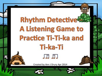 Rhythm Detective - A Listening Game to Practice Ti-Ti-ka a