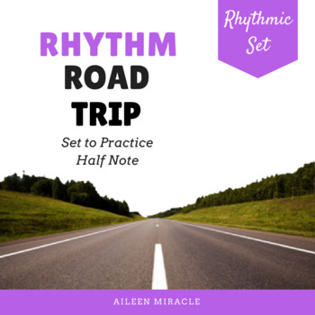 Rhythm Road Trip {Half Note}